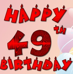 Happy 49th Birthday Wishes And Greetings